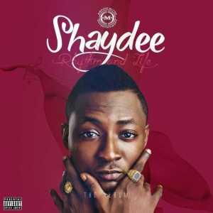 Rhythm And Life BY Shaydee